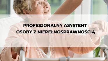9.2.1 Trwałość – Profesjonalny asystent osoby z niepełnosprawnością